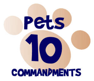 Pets 10 Commandments